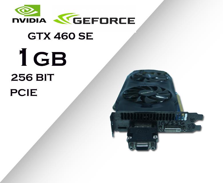 1GB 256BIT PCIE-NVIDIA GTX 460 SE